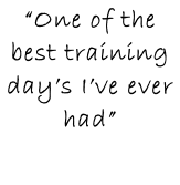 """One of the best training day's I've ever had"""